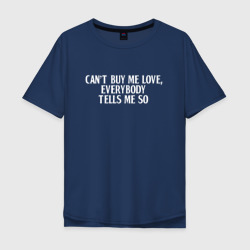 Can?t buy me love