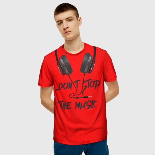 Мужская футболка 3D Don't stop the music Фото 01